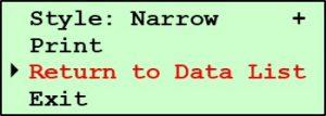 Printing Pine G2 Data - Print Report Submenu - Return to Data List